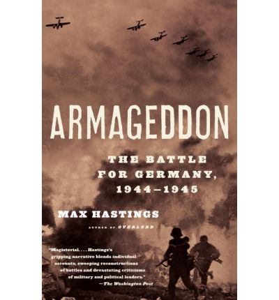 Armageddon: The Battle for Germany 1944-1945