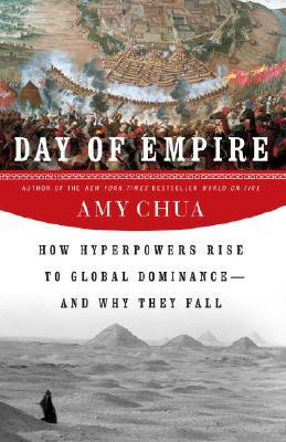 Days of Empire: How Hyperpowers Rise to Global Dominance and Why They Fall