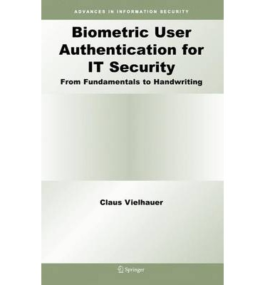 Biometric User Authentication for it Security: From Fundamentals to Handwriting