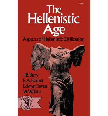 Hellenistic Age: Aspects of Hellenistic Civilization