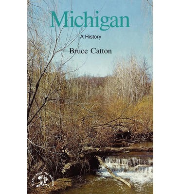 Michigan: With a Historical Guide