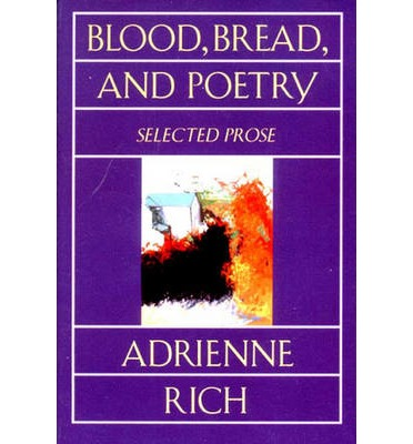 Blood Bread & Poetry: Selected Prose 1979 -1985