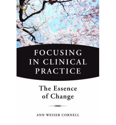 Focusing in Clinical Practice