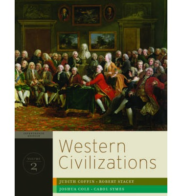 Western Civilizations: v. 2: Their History & Their Culture