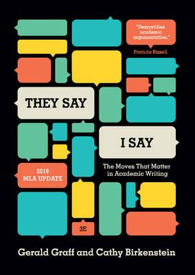 "they say i say academic writing This book is intended as a short, user-friendly guide to the basic moves of academic writing many writers make explicit ""they say / i say"" moves in their."