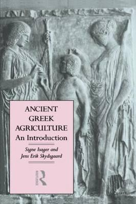 Ancient Greek Agriculture: An Introduction