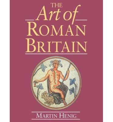 The Art of Roman Britain: New in Paperback