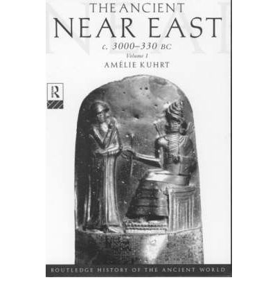 The Ancient Near East: c.3000-330 BC
