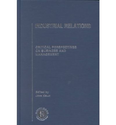 perspectives of industrial relations Read international perspectives of industrial relations, british journal of industrial relations on deepdyve, the largest online rental service for scholarly.