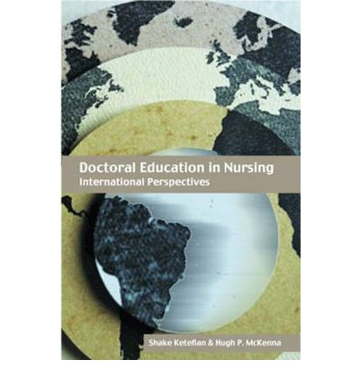 Doctoral Education in Nursing: International Perspectives