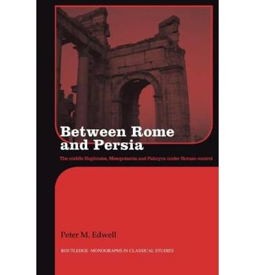 Between Rome and Persia