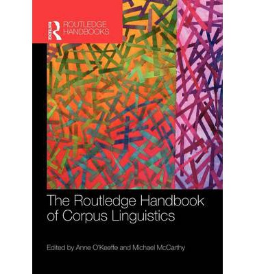 The Routledge Handbook of Corpus Linguistics