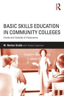 Basic Skills Education in Community Colleges: Inside and Outside of Classrooms