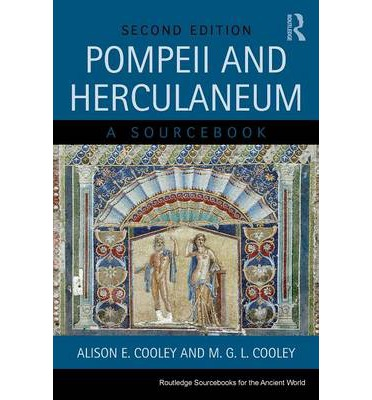 Pompeii and Herculaneum: A Sourcebook