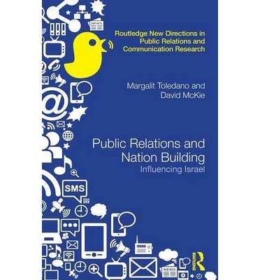 Public Relations and Nation Building: Influencing Israel