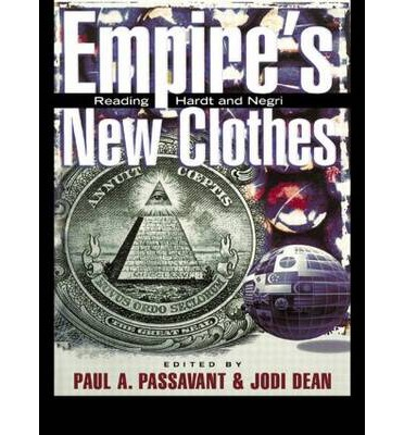 The Empire's New Clothes: Reading Hardt and Negri