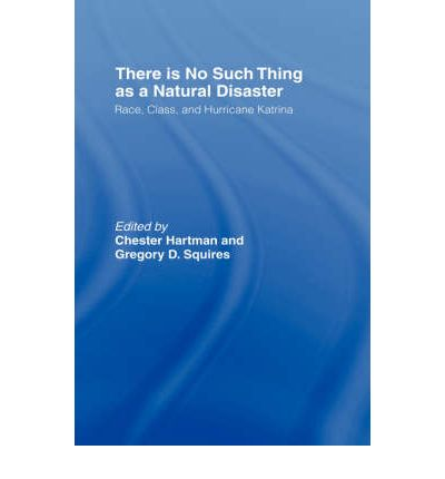 There is No Such Thing as a Natural Disaster