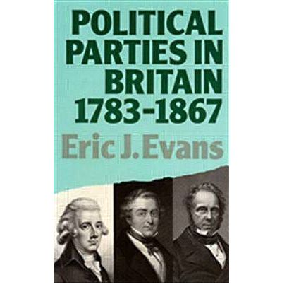 Political Parties in Britain, 1780-1867