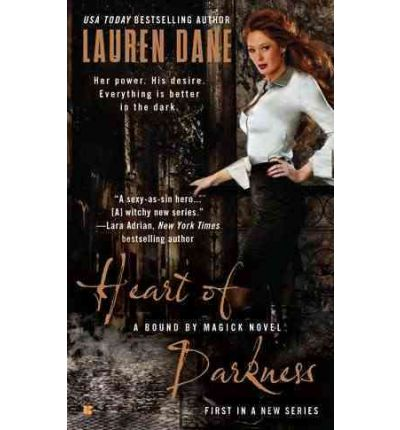 Heart of Darkness: A Bound by Magick Novel