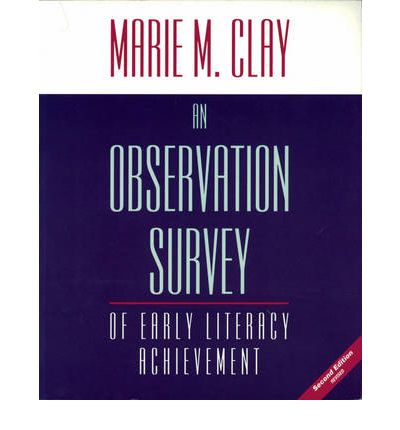 An Observation Survey of Early Literacy Achievement 2007