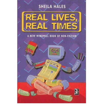 Real Lives, Real Times: A New Windmill Book of Non-fiction