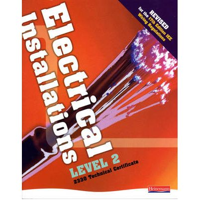 Electrical Installations Level 2 2330 Technical Certificate Student Book