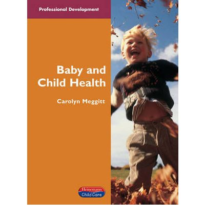 Baby and Child Health