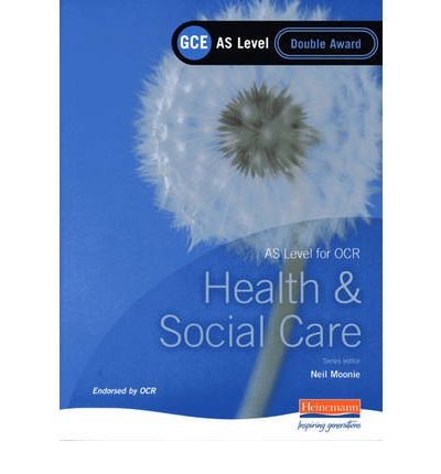 GCE AS Level Health and Social Care Double Award Book (for OCR): Double Award Book