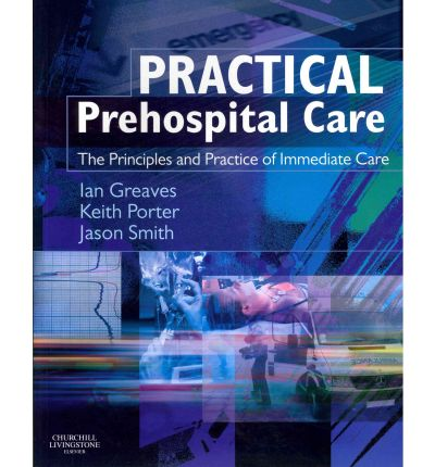 Practical Pre-hospital Care