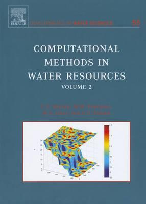 Computational Methods in Water Resources: Proceedings of the 15th International Conference on Computational Methods in Water Resources (CMWR XV), June 13-17, 2004 Chapel Hill, NC, US
