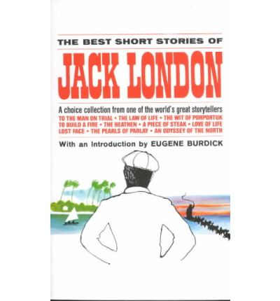 The Best Short Stories of Jack London