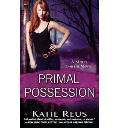 Primal Possession: A Moon Shifter Novel
