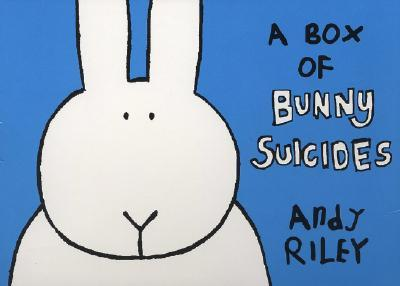 A Box of Bunny Suicides: The Book of Bunny Suicides/Return of the Bunny Suicides