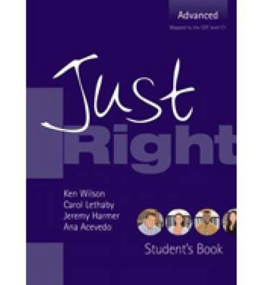Just Right Advanced - Workbook with Answer Key
