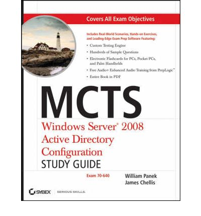 MCTS: Windows Server 2008 Active Directory Configuration Study Guide (Exam 70-640)