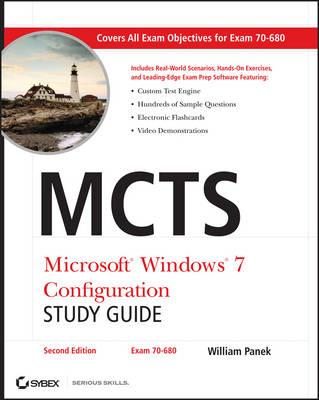 MCTS Microsoft Windows 7 Configuration Study Guide: Exam 70-680 Study Guide
