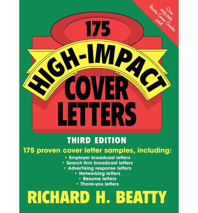 the perfect cover letter by richard beatty Looking for books by richard h beatty see all books authored by richard h beatty, including 175 high-impact cover letters, 3rd edition, and resume kit, and more on.