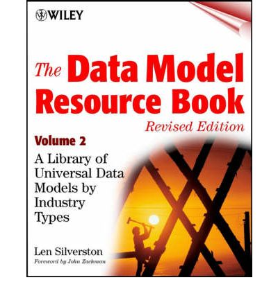 The Data Model Resource Book: v. 2: A Library of Universal Data Models by Industry Types