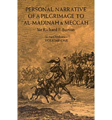 Personal Narrative of a Pilgrimage to Al-Madinah and Mecca: Volume 1