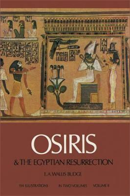 Osiris and the Egyptian Resurrection: v. 2