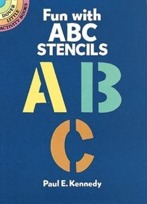 Fun with ABC Stencils