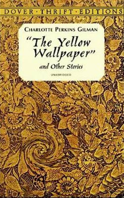 """The Yellow Wallpaper"