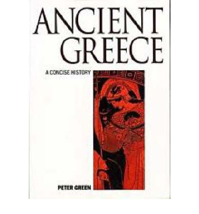 A Concise History of Ancient Greece: To the Close of the Classical Era