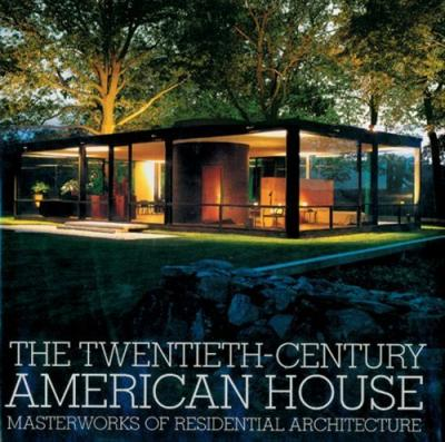 Best sellers eBook for free The Twentieth-century American House : Masterworks of Residential Architecture by David Larkin, Kenneth Frampton 9780500341438 PDB