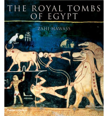 The Royal Tombs of Egypt: The Art of Thebes Revealed