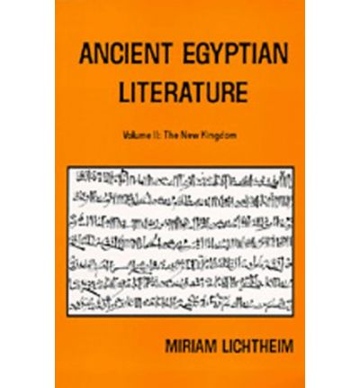 Ancient Egyptian Literature: New Kingdom v. 2: A Book of Readings