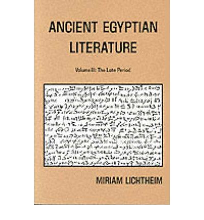 Ancient Egyptian Literature: Late Period v. 3: A Book of Readings