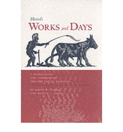Works and Days: A Translation and Commentary for the Social Sciences