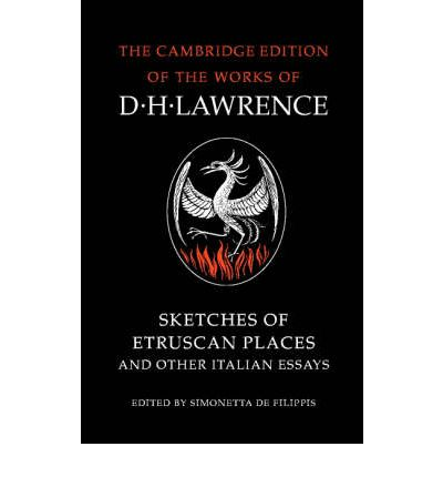 Sketches of Etruscan Places and Other Italian Essays