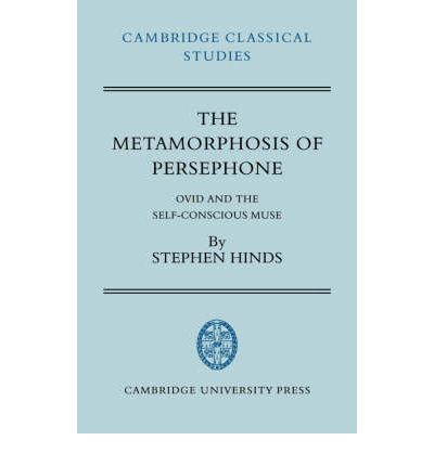 The Metamorphosis of Persephone: Ovid and the Self-conscious Muse